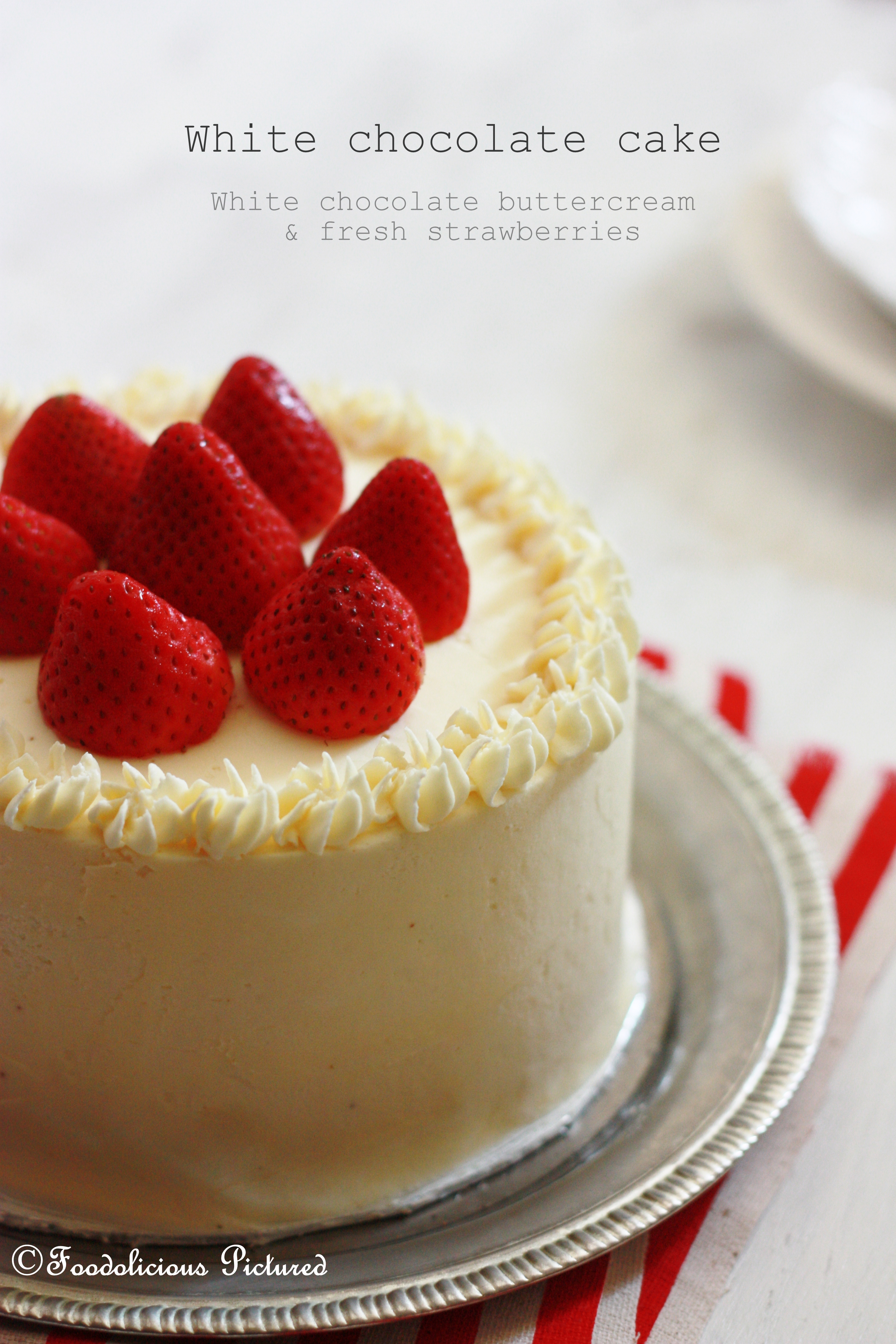 White chocolate cake with white chocolate butter cream